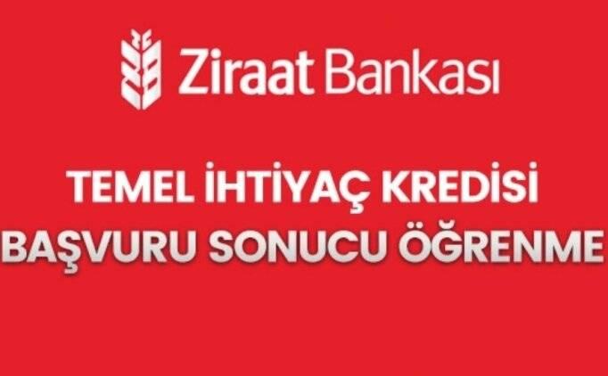 Ziraat Bankası temel ihtiyaç destek kredi sonuçları sorgulama