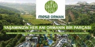 MESA ORMAN 'DA EŞSİZ KAMPANYA 12 AY ÖDEMESİZ, 180 AY %0,64 VADE ORANI
