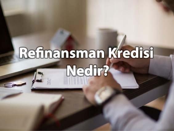 Refinansman Kredisi
