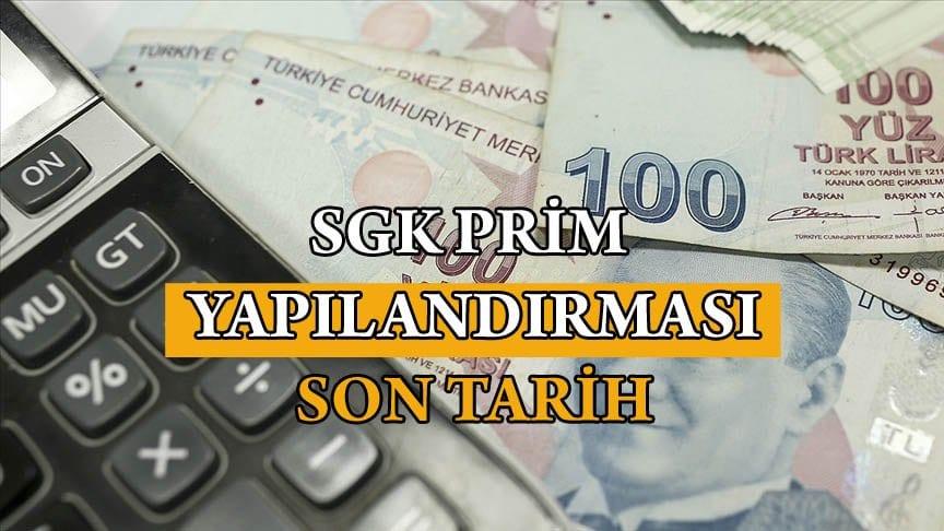 SGK pirim yapılandırması son tarih 31 Mart
