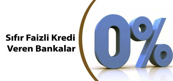 En Düşük Ve 0 Faizli Kredi Veren Bankalar (Sıfır Faizli Kredi)