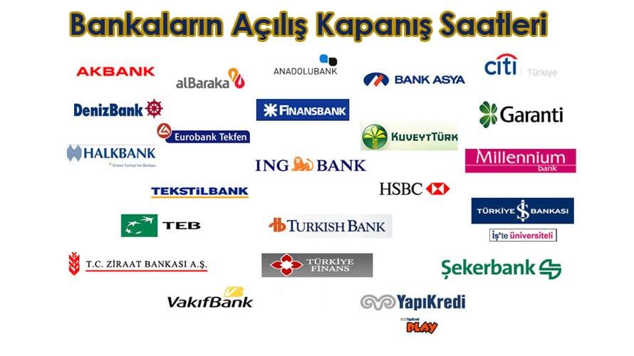Bankaların açılış kapanış saatleri